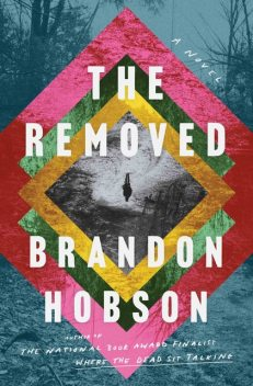 The Removed, Brandon Hobson