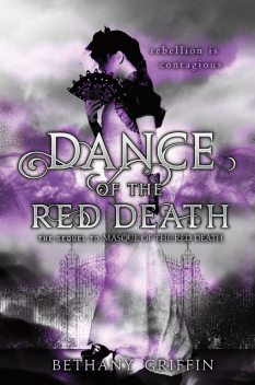 Dance of the Red Death, Bethany Griffin