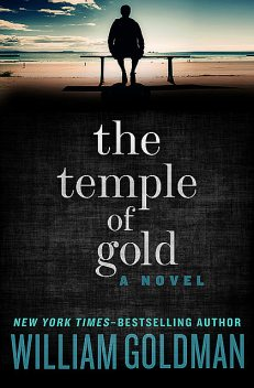 The Temple of Gold, William Goldman