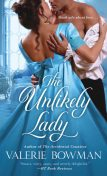 The Unlikely Lady, Valerie Bowman