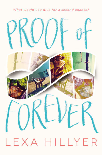 Proof of Forever, Lexa Hillyer