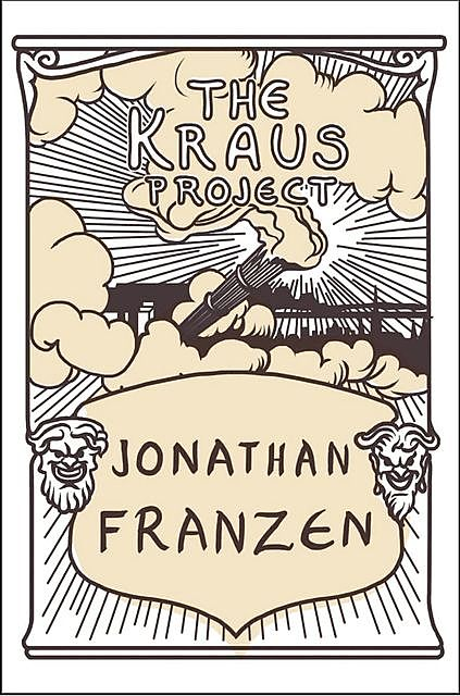 The Kraus Project, Jonathan Franzen