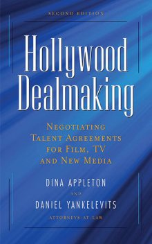 Hollywood Dealmaking, Daniel Yankelevits, Dina Appleton
