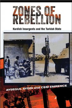 Zones of Rebellion, Aysegul Aydin, Cem Emrence
