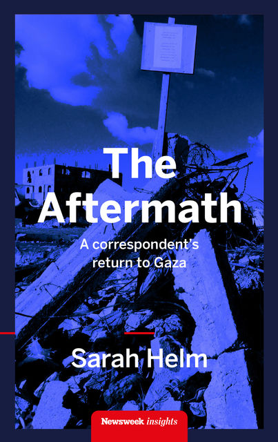 The Aftermath, Sarah Helm