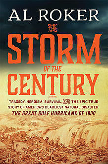 The Storm of the Century, Al Roker