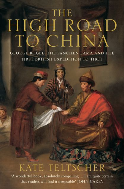 The High Road to China, Kate Teltscher