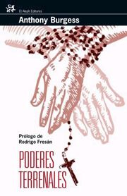 Poderes Terrenales, Anthony Burgess