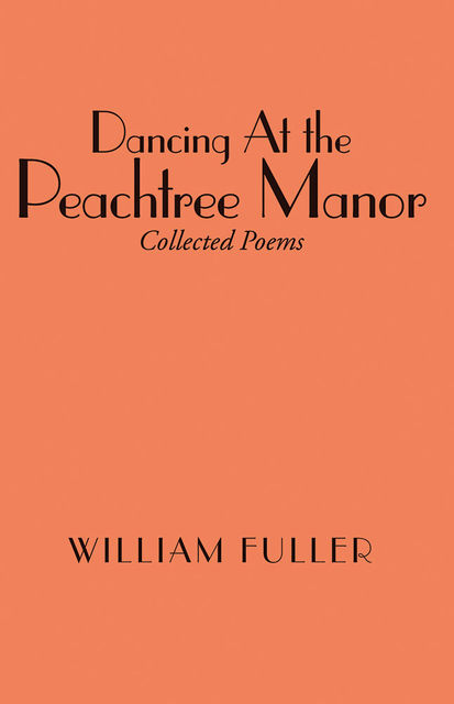 Dancing At the Peachtree Manor, William Fuller