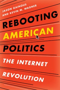 Rebooting American Politics, Jason Gainous, Kevin M. Wagner