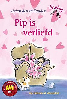 Pip is verliefd, Hollander Den