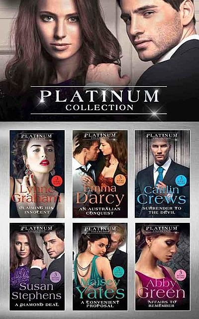 The Platinum Collection, Caitlin Crews, Lynne Graham, Maisey Yates, Susan Stephens, Abby Green, Emma Darcy