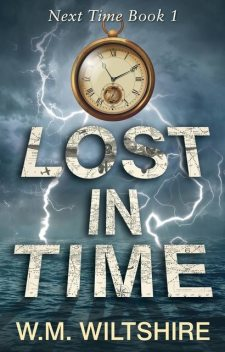 Lost in Time, W.M. Wiltshire