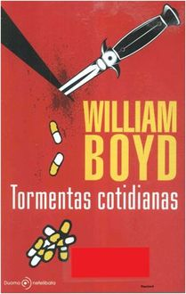 Tormentas Cotidianas, William Boyd