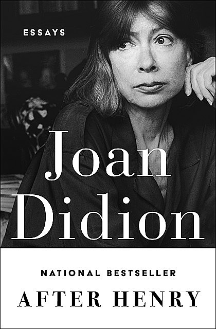 After Henry, Joan Didion