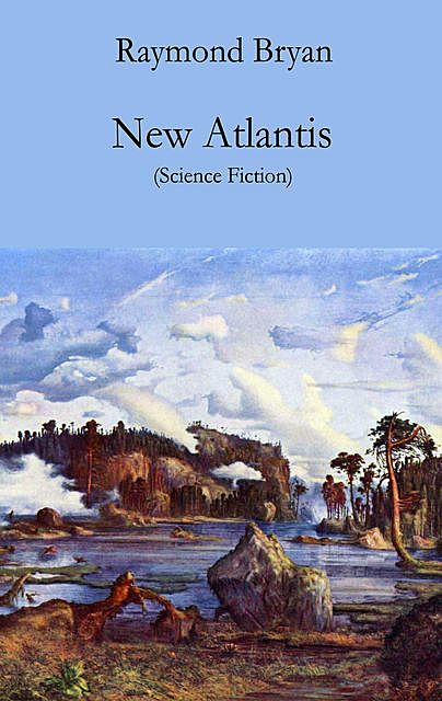 New Atlantis, Raymond Bryan