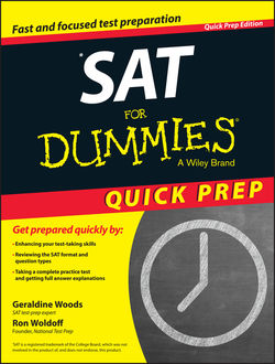 SAT For Dummies 2015 Quick Prep, Geraldine Woods, Ron Woldoff