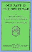 Our Part in the Great War, Arthur Gleason