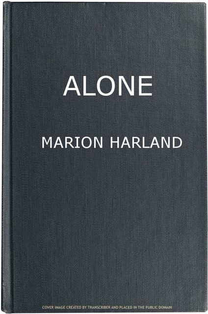 Alone, Marion Harland