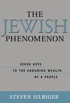 The Jewish Phenomenon, Steve Silbiger