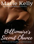 Billionaire's Second Chance, Marie Kelly