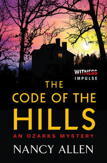 The Code of the Hills, Nancy Allen