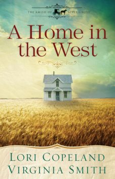 A Home in the West, Lori Copeland, Virginia Smith