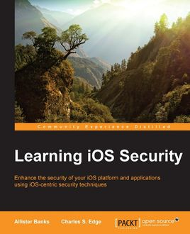 Learning iOS Security, Allister Banks