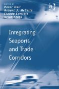 Integrating Seaports and Trade Corridors, Peter Hall
