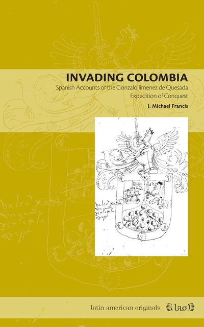 Invading Colombia, Francis J.