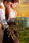 The Irish Duchess (Regency Nobles Series, Book 4), Patricia Rice