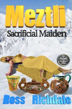 Meztl- Sacrificial Maiden, Ross Richdale