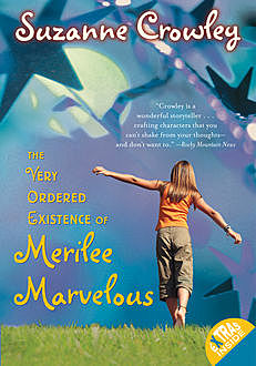 The Very Ordered Existence of Merilee Marvelous, Suzanne Crowley
