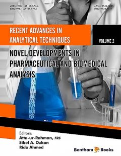 Novel Developments in Pharmaceutical and Biomedical Analysis, Atta-ur-Rahman, Sibel A. Ozkan, Rida Ahmed