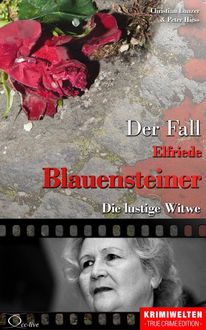 Der Fall Elfriede Blauensteiner, Christian Lunzer, Peter Hiess