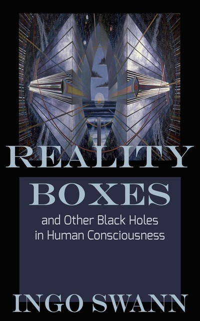 Reality Boxes, Ingo Swann