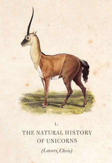 The Natural History of Unicorns, Chris Lavers