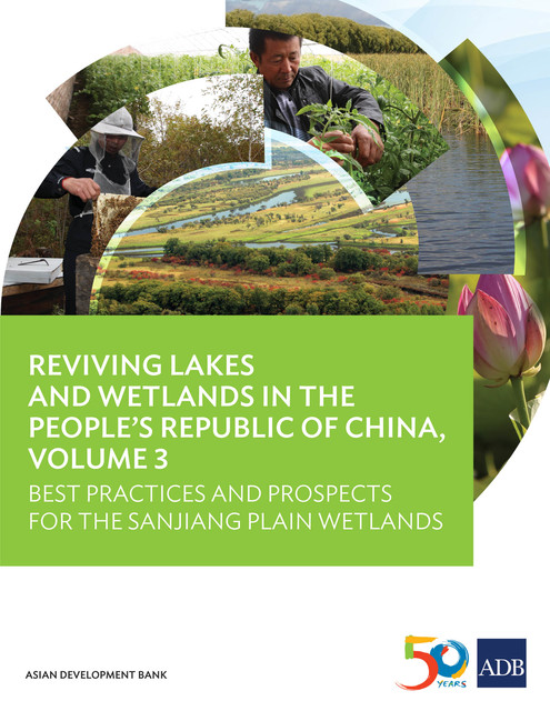 Reviving Lakes and Wetlands in People's Republic of China, Volume 3, Asian Development Bank