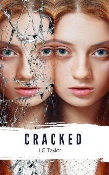 Cracked, Taylor