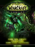 World of Warcraft Legion Unofficial Walkthroughs, Tips Tricks & Game Secrets, HSE Games