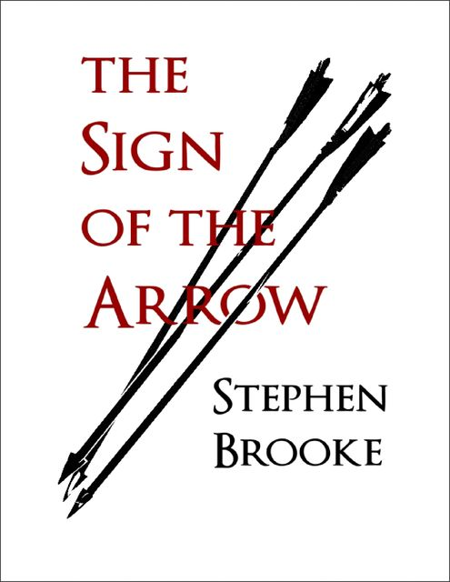 The Sign of the Arrow, Stephen Brooke
