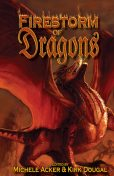Firestorm of Dragons, Kirk Douglas, Michele Michele Acker