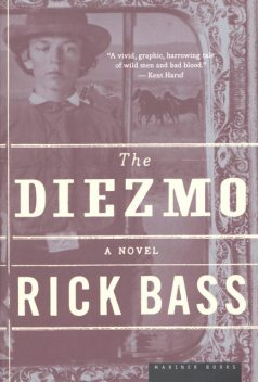 The Diezmo, Rick Bass