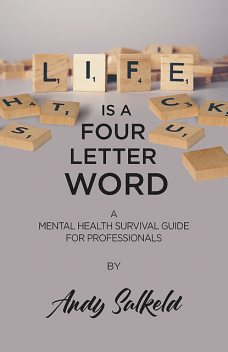 Life is a Four-Letter Word, Andy Salkeld