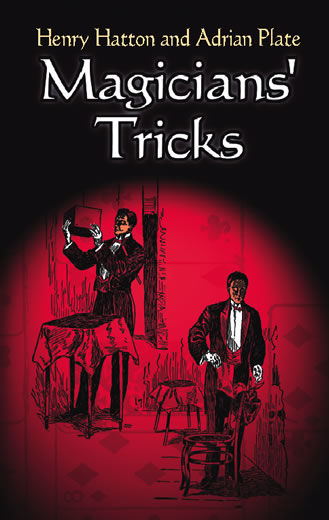 Magicians' Tricks, Adrian Plate, Henry Hatton