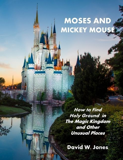 Moses and Mickey Mouse, David Jones