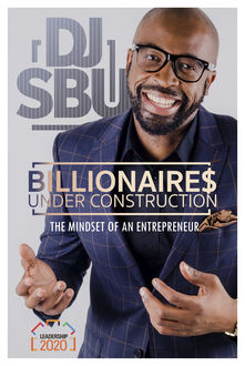 Billionaires Under Construction, Sbusiso Leope