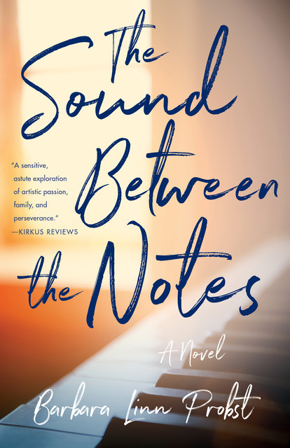 The Sound Between The Notes, Barbara Linn Probst