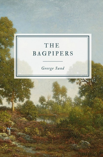The Bagpipers, George Sand