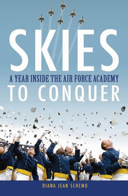 Skies to Conquer, Diana Jean Schemo